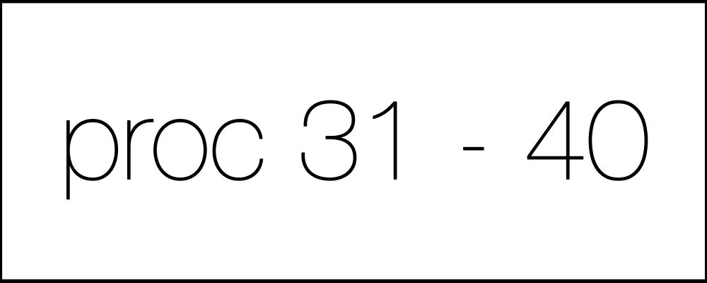 Решение задач. День девятнадцатый. Proc31-40.