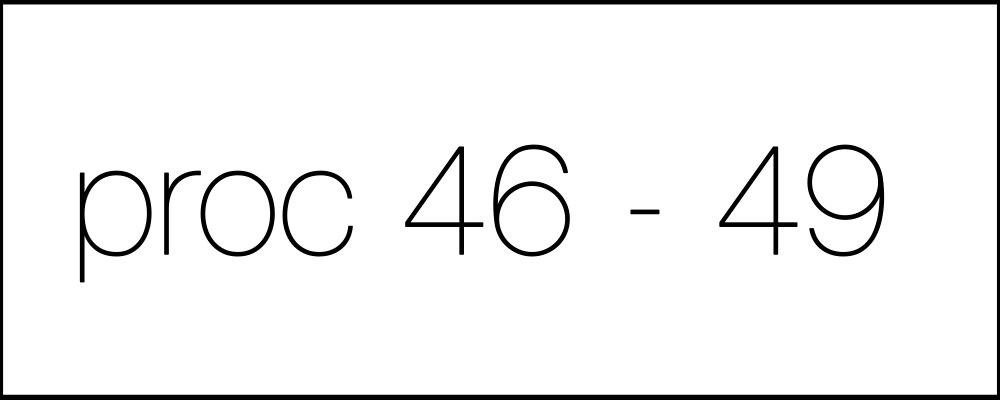 Решение задач. Proc46-49